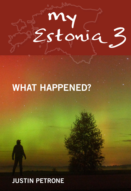 Justin Petrone My Estonia 3. What Happened? justin petrone sketches of estonia