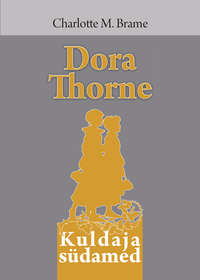 - Dora Thorne