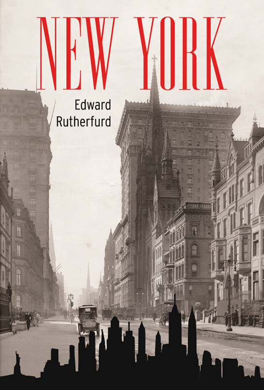 Edward Rutherfurd New York edward rutherfurd sarum