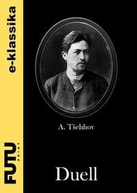 Anton T?ehhov - Duell