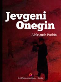 Puškin, Aleksandr  - Jevgeni Onegin