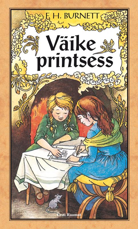 Burnett Frances Hodgson Väike printsess burnett frances hodgson a little princess
