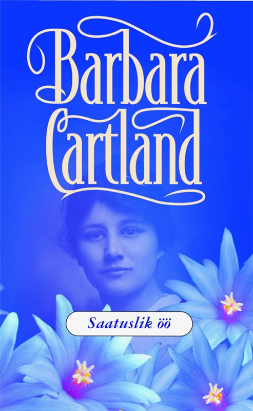 Барбара Картленд Saatuslik öö картленд барбара звездное небо гонконга