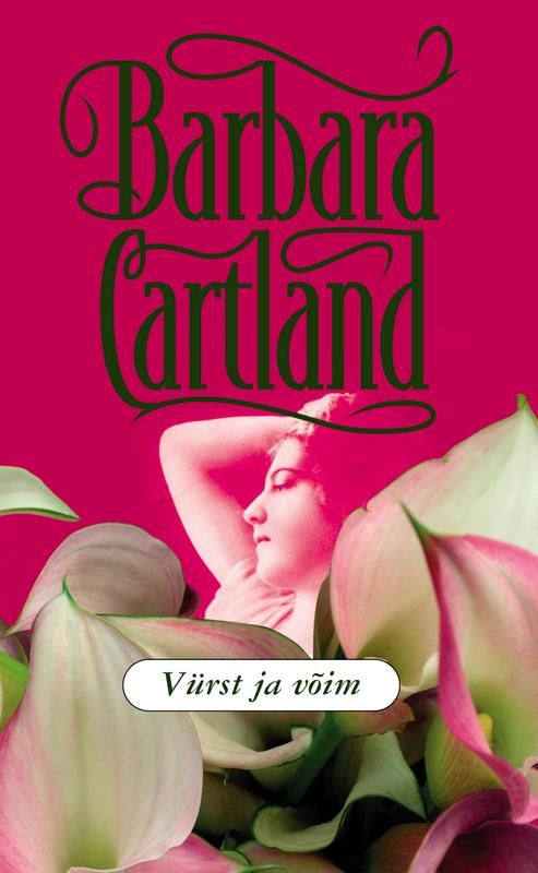 Vürst ja võim ( Barbara Cartland  )