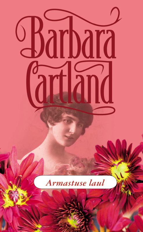 Барбара Картленд Armastuse laul bigflo et oli lyon