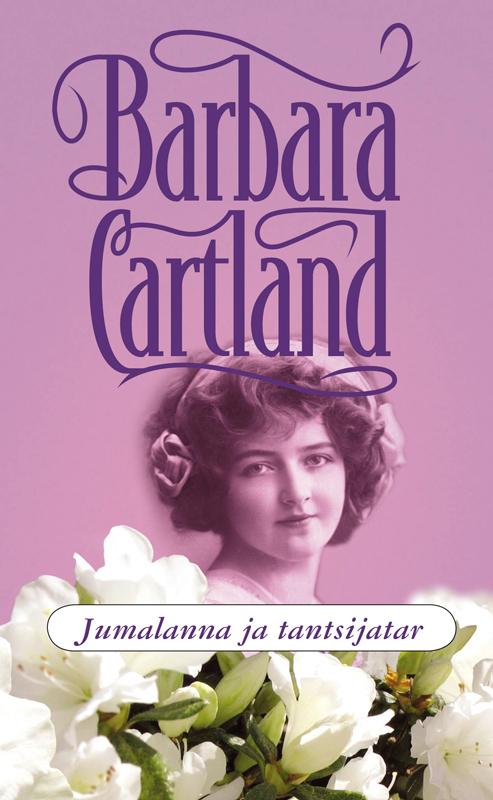 Барбара Картленд Jumalanna ja tantsijatar картленд барбара звездное небо гонконга