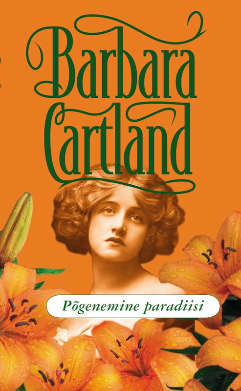 Барбара Картленд Põgenemine paradiisi картленд барбара звездное небо гонконга