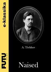 Anton T?ehhov - Naised
