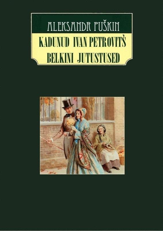 Kadunud Ivan Petrovits Belkini jutustused