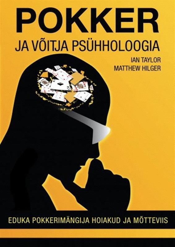 Pokker ja võitja psühholoogia: eduka pokkerimängija hoiakud ja mõtteviis