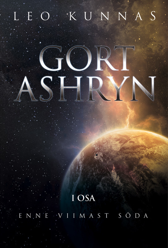 Gort Ashryn I osa. Enne viimast sõda