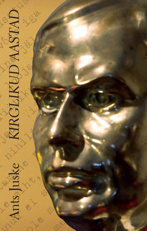 Ants Juske Kirglikud aastad ISBN: 9789949475421 ilmar raamot mälestused isbn 9789985326831