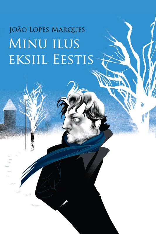João Lopes Marques Minu ilus eksiil Eestis ISBN: 9789949478149 ene timmusk minu kanada