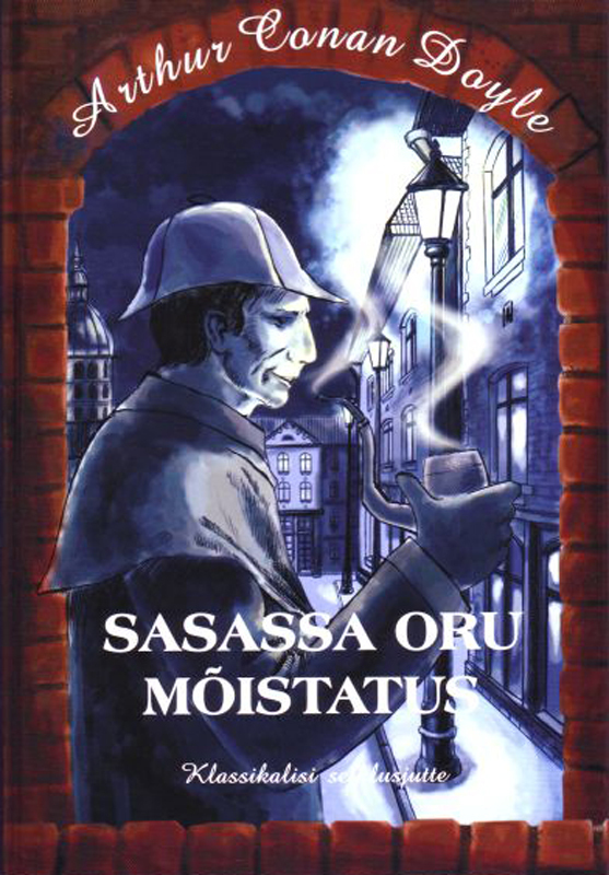 Arthur Conan Doyle Sasassa oru mõistatus arthur conan doyle through the magic door isbn 978 5 521 07201 9