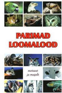 Grupi autorid - Parimad loomalood