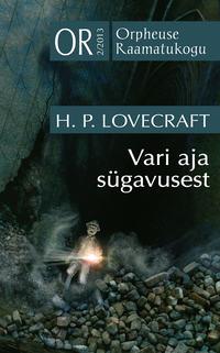 H. P. Lovecraft - Vari aja s?gavusest