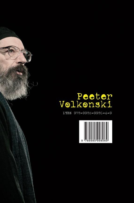 Peeter Volkonski ISBN 978-9985-9980-6-9 mailis hudilainen minu peterburi optimismi lühikursus isbn 9789949511693