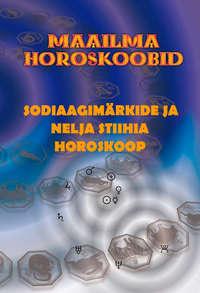Gerda Kroom (koostaja) - Sodiaagim?rkide ja nelja stiihia horoskoop