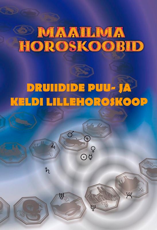 Gerda Kroom (koostaja) Druiidide puu- ja keldi lillehoroskoop b k s iyengar jooga puu