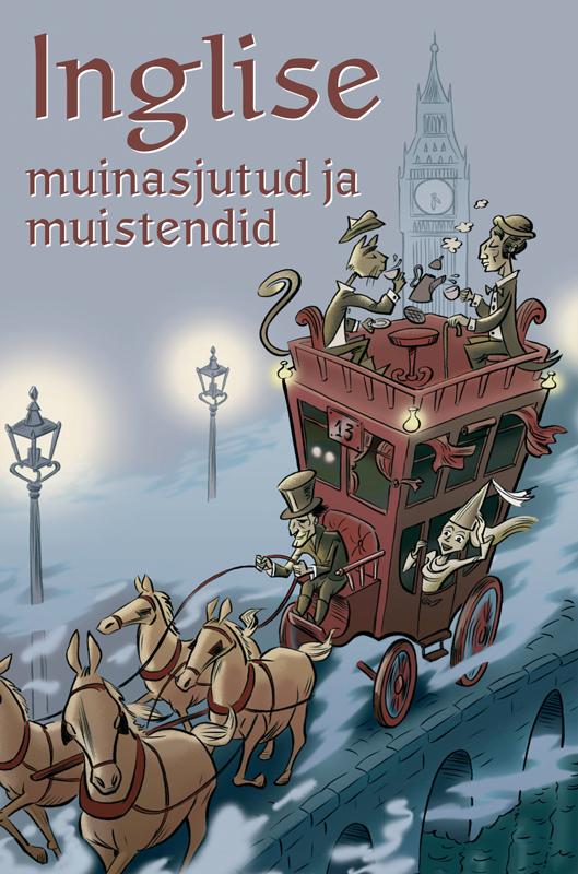Tiia Krass (tõlkija) Inglise muinasjutud ja muistendid ISBN: 9789949496488 priit uring kolm eemalduvat kinga