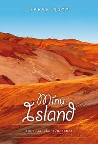 Tarvo N?mm - Minu Island