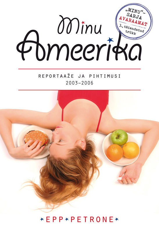 Epp Petrone Minu Ameerika I ISBN: 9789949479214 ene timmusk minu kanada