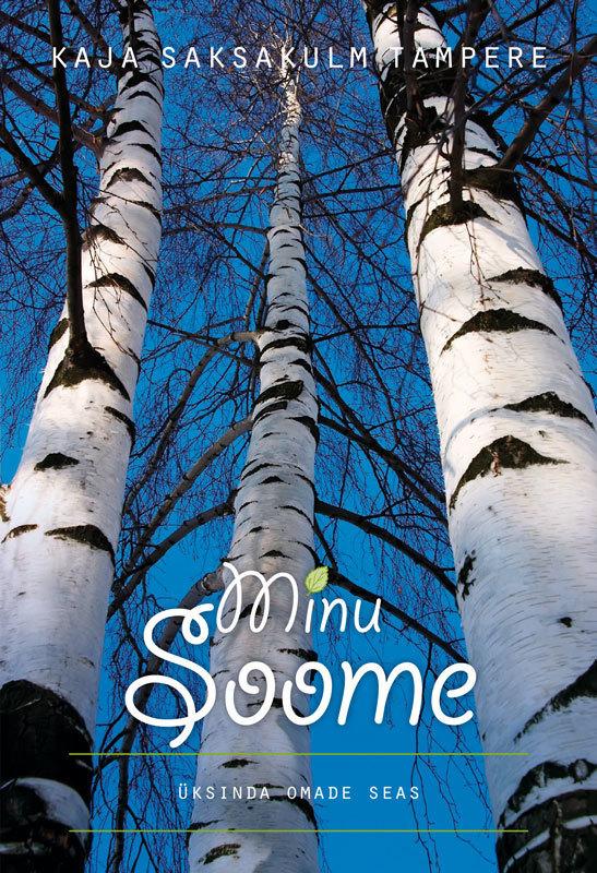 Kaja Saksakulm Tampere Minu Soome