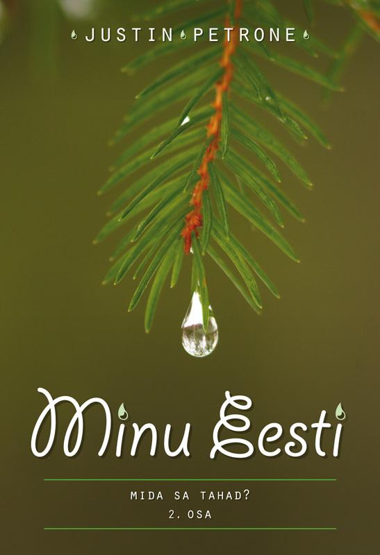 Justin Petrone Minu Eesti II ISBN: 9789949479290 epp petrone minu ameerika i