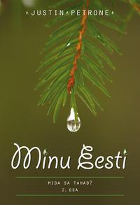 Petrone, Justin  - Minu Eesti II