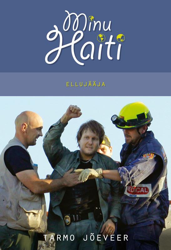 Tarmo Jõeveer Minu Haiti kristiina praakli minu itaalia