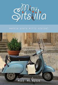 Mae Merusk - Minu Sitsiilia