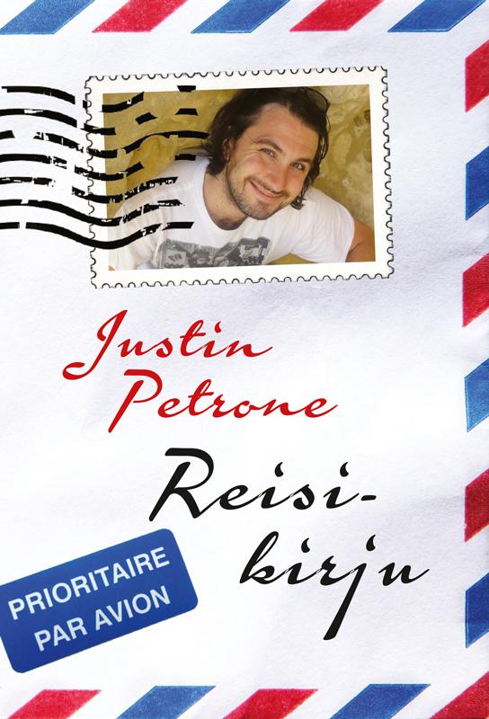 Justin Petrone Reisikirju justin petrone minu eesti ii