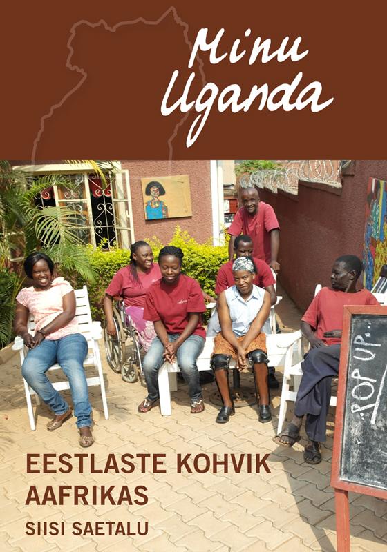 Siisi Saetalu Minu Uganda. Eestlaste kohvik Aafrikas frederique constant slim line fc 705n4s6b