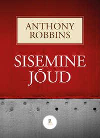 Anthony Robbins - Sisemine j?ud