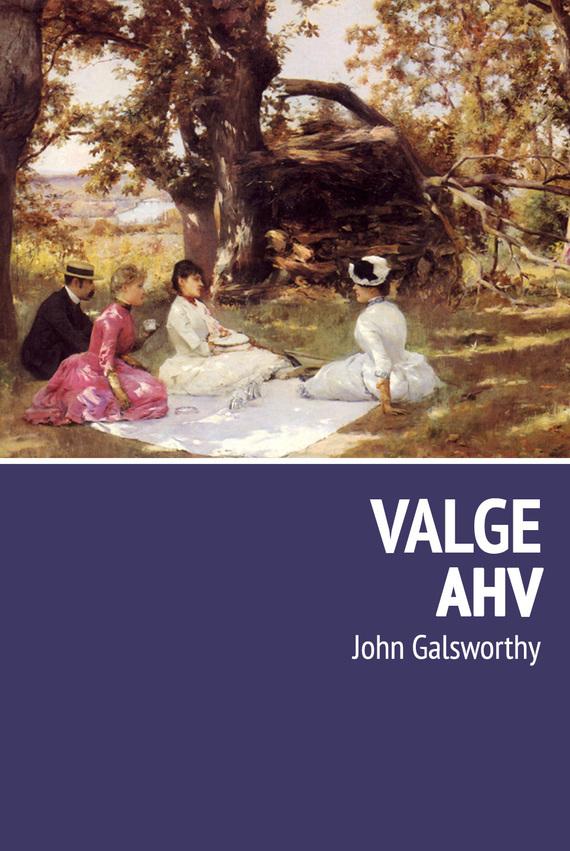 John Galsworthy Valge ahv ISBN: 9789949947911 jasmine cresswell kahtlusalune ravenite triloogia ii raamat