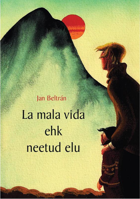 La mala vida ehk neetud elu ( Jan Beltran  )
