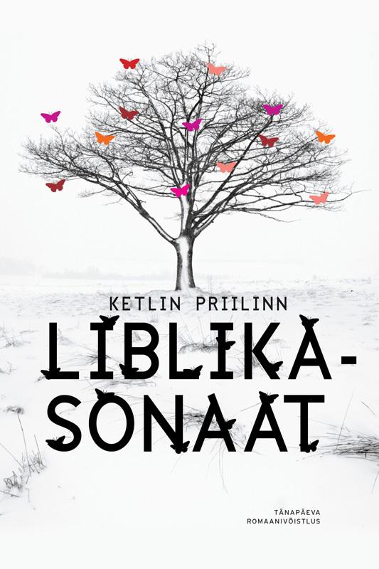 Обложка книги Liblikasonaat, автор Ketlin Priilinn
