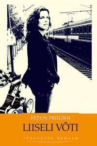 Priilinn, Ketlin  - Liiseli v?ti