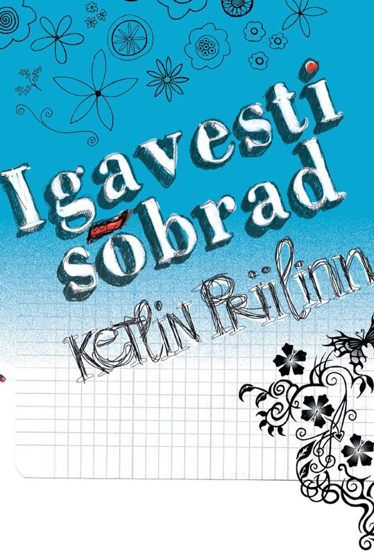 """Ketlin Priilinn Igavesti sõbrad ketlin priilinn kas keegi kuuleb mind sari """"rebecca lindeberg"""""""