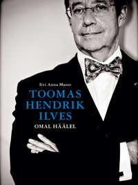 Ilves, Toomas Hendrik  - Omal h??lel