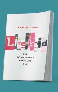 Loorits, Kristjan  - Literistid
