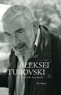 M?eniit, Piret  - Aleksei Turovski ja teised loomad. Vaatlusp?evik