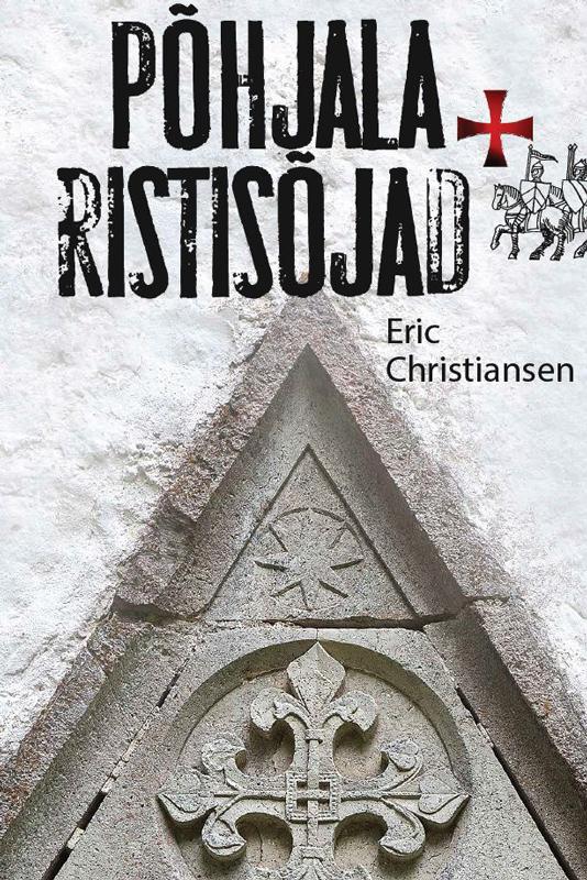 Обложка книги P?hjala ristis?jad, автор Eric Christiansen