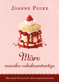 - M?rv maasika-vahukooretordiga