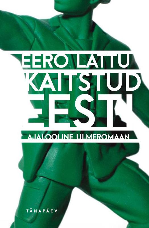 Eero Lattu Kaitstud Eesti eero lattu kaitstud eesti