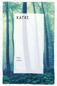 Lall, Tea  - Katki