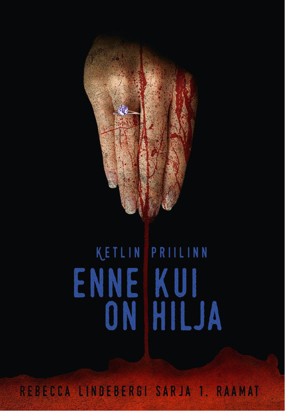 """Ketlin Priilinn Enne kui on hilja ketlin priilinn kas keegi kuuleb mind sari """"rebecca lindeberg"""""""