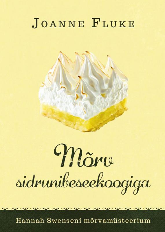 Обложка книги M?rv sidruni-beseekoogiga, автор Joanne Fluke