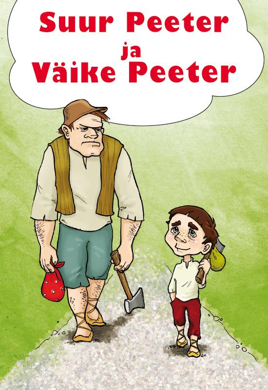 Juhan Kunder Suur Peeter ja Väike Peeter tiina kilkson pisikese peetri pikk pühapäev
