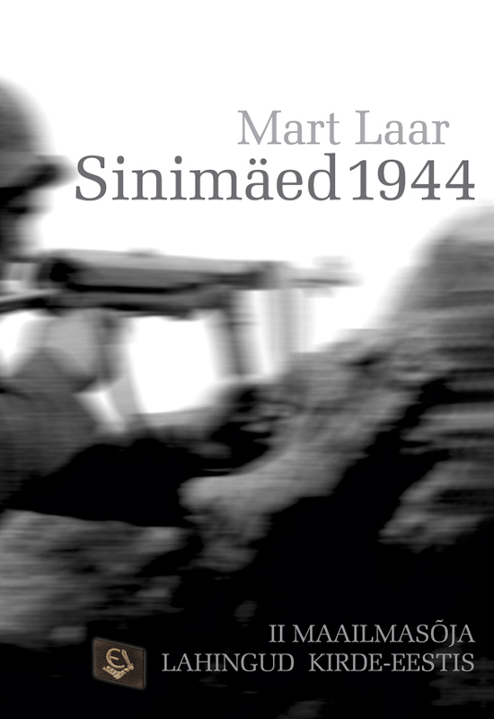 Mart Laar Sinimäed 1944 mart laar the power of freedom